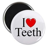 """I Love (Heart) Teeth"" Magnet"