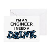 Engineer Need a Drink Greeting Cards (Pk of 10)