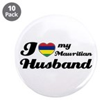 "I love my Mauritian Husband 3.5"" Button (10 pack)"