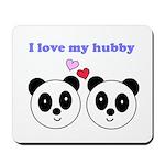 I LOVE MY HUBBY Mousepad