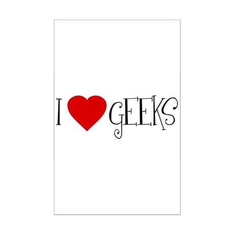 I Love [heart] Geeks Mini Poster Print