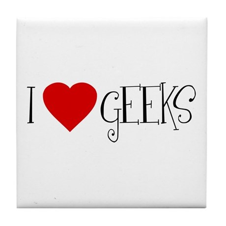 I Love [heart] Geeks Tile Coaster