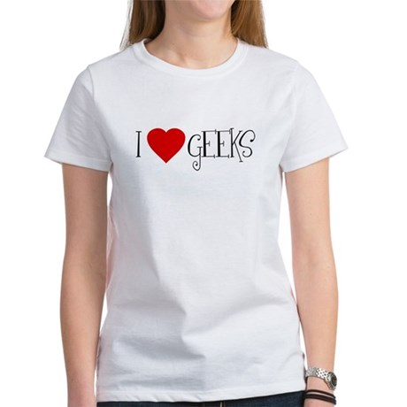 I Love [heart] Geeks Womens T-Shirt