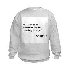 Aristotle Quote on Virtue (Front) Kids Sweatshirt