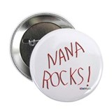 "Nana Rocks ! 2.25"" Button (100 pack)"