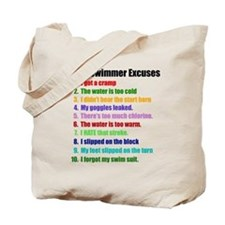 Swim Excuses Tote Bag