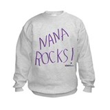 Nana Rocks ! Sweatshirt
