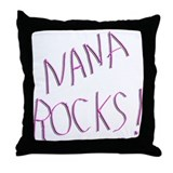Nana Rocks ! Throw Pillow