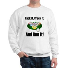 Rack It, Crack It Sweatshirt