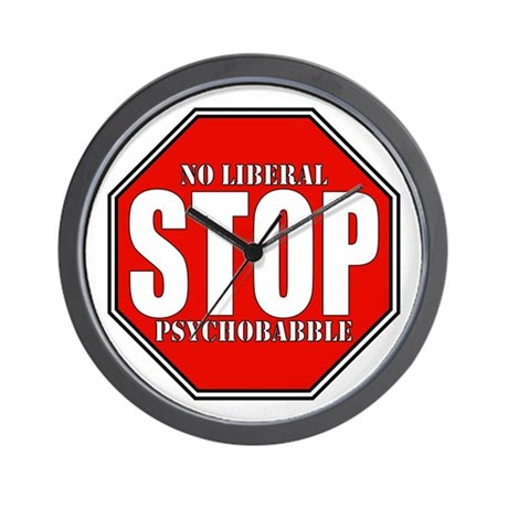 No Liberal Psychobabble Conservative Wall Clock