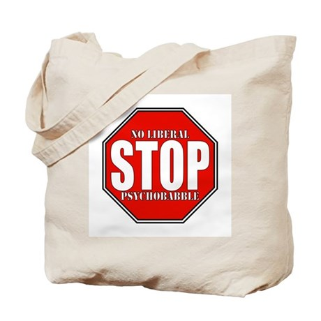 No Liberal Psychobabble Conservative Tote Bag