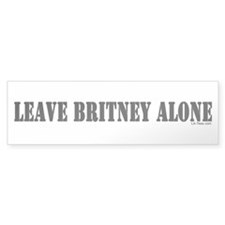 Leave Britney Alone Bumper Bumper Sticker