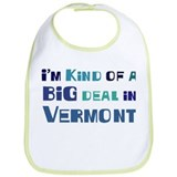 Big Deal in Vermont Bib