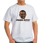 Obama-rific! Light T-Shirt