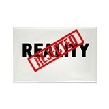 Reality REJECTED Rectangle Magnet (100 pack)