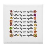 Buy more daylilies Tile Coaster