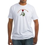 A rose by any other name Fitted T-Shirt