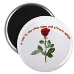 A rose by any other name Magnet