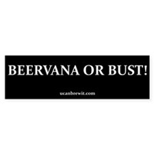 BEERVANA OR BUST! - Bumper Bumper Sticker