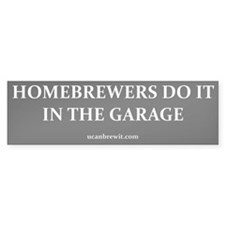 HOMEBREWERS DO IT - Bumper Bumper Sticker