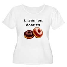 i run on donuts T-Shirt