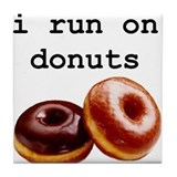i run on donuts Tile Coaster