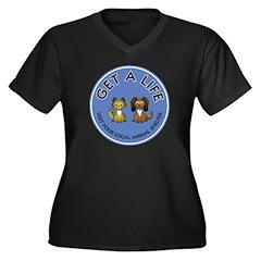 Get a Life Women's Plus Size V-Neck Dark T-Shirt