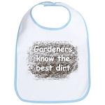 Gardeners know the best dirt Bib