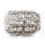 Gardeners know the best dirt Postcards (Package of