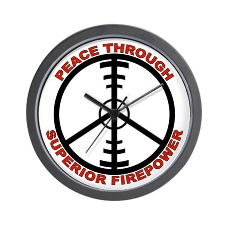 Peace Through Superior Firepower Wall Clock