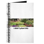 I didn't plant this Journal