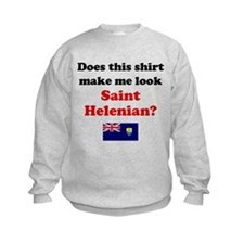 Make Me Look Saint Helenian Sweatshirt