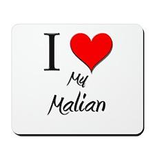 I Love My Malian Mousepad