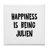 Happiness is being Julien Tile Coaster