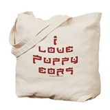 &quot;I Love Puppy Ears&quot; saying  Tote Bag