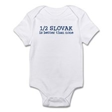 Half Slovak is Better than none Infant Bodysuit