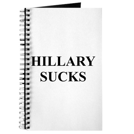 HILLARY CLINTON SUCKS Journal