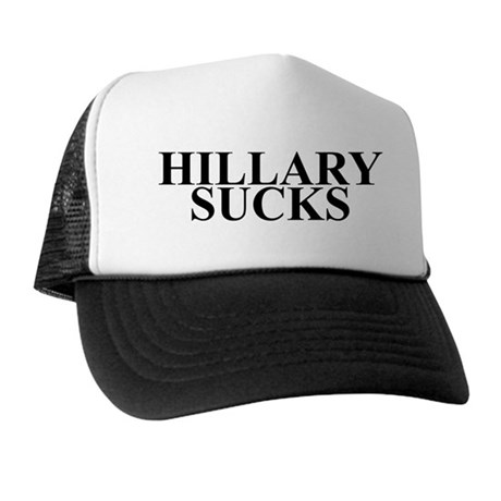 HILLARY CLINTON SUCKS Trucker Hat