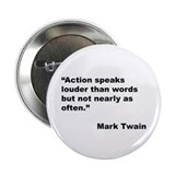 "Mark Twain Quote on Action 2.25"" Button (10 pack)"