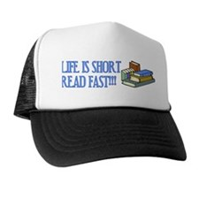 Life is Short, Read Fast Hat