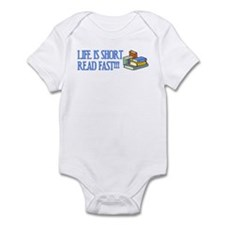 Life is Short, Read Fast Infant Bodysuit