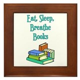 Eat Sleep Breathe Books Framed Tile