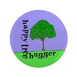 "Happy Tree Hugger 3.5"" Button"