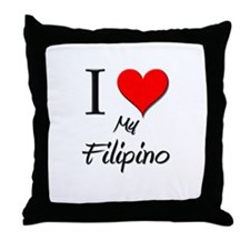 I Love My Filipino Throw Pillow