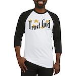 Trust God Baseball Jersey