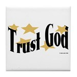 Trust God Tile Coaster