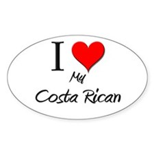 I Love My Costa Rican Oval Decal