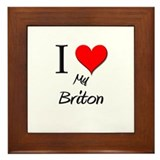 I Love My Briton Framed Tile