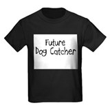 Future Dog Catcher T