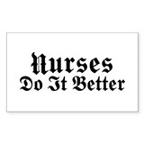 Nurses Do It Better Rectangle Decal